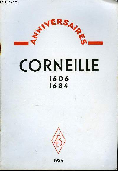 Corneille 1606 - 1684.