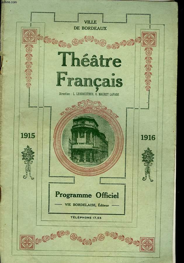 Théâtre Français. Programme officiel 1915 - 1916