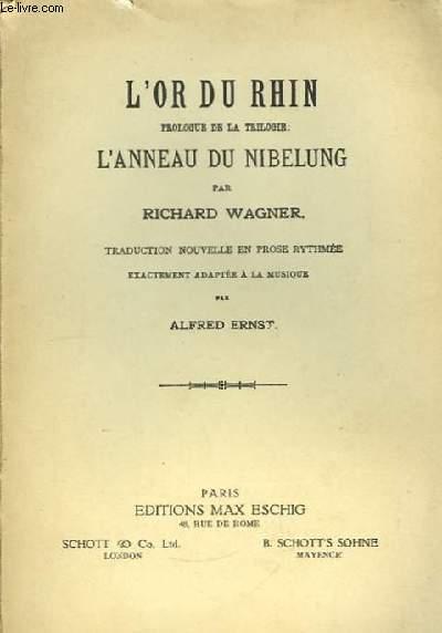 L'Or du Rhin. Prologue de la Trilogie : L'anneau du Nibelung.