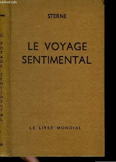 Voyage sentimental à travers la France et l'Italie.