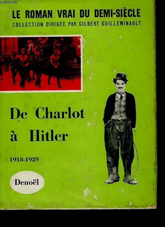 De Charlot à Hitler. 1918 - 1929