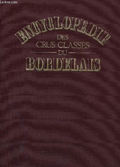 Encyclopédie des crus classés du Bordelais.