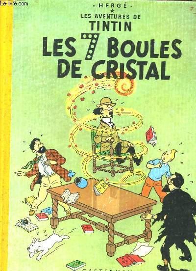 Les Aventures de Tintin. Les 7 boules de Cristal.