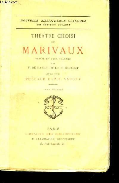 Théâtre choisi de Marivaux. TOME Ier
