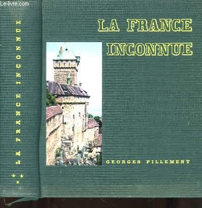 La France Inconnue ... TOME III : Le Nord et la Normandie.