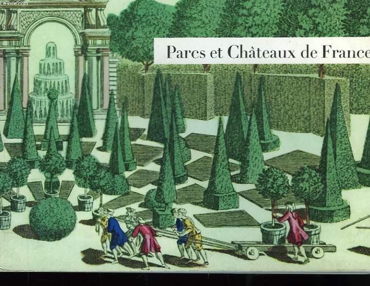 Parcs et Châteaux de France