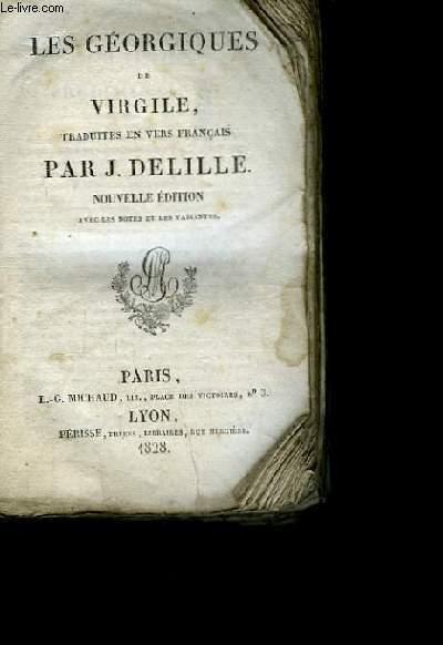 Oeuvres de Jacques Delille. TOME II : Les Géorgiques de Virgile.