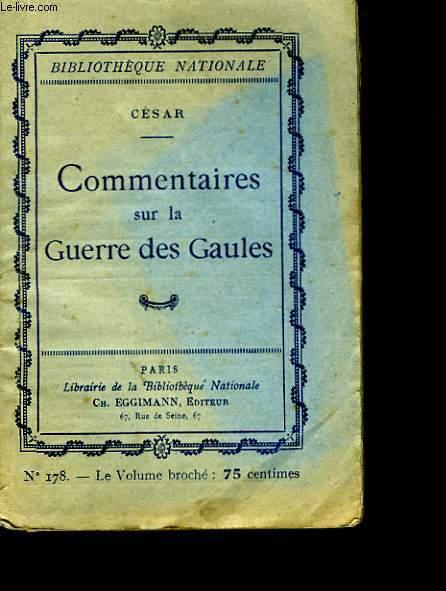 Commentaires sur la Guerre des Gaules.