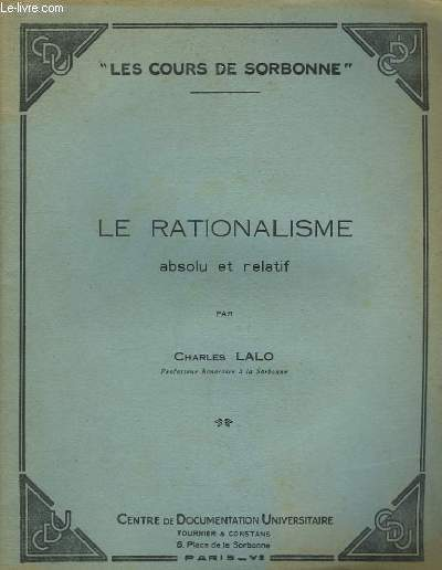 Le Rationalisme absolu et relatif.