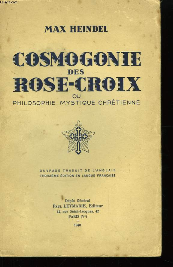 Cosmogonie des Rose-Croix, ou Philosophie Mystique Chrétienne.
