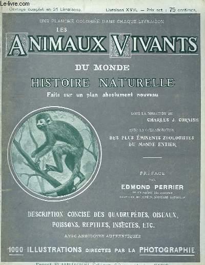 Les Animaux Vivants du Monde. Livraison XVII