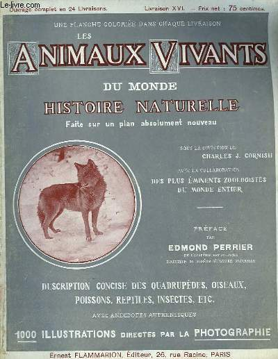 Les Animaux Vivants du Monde. Livraison XVI