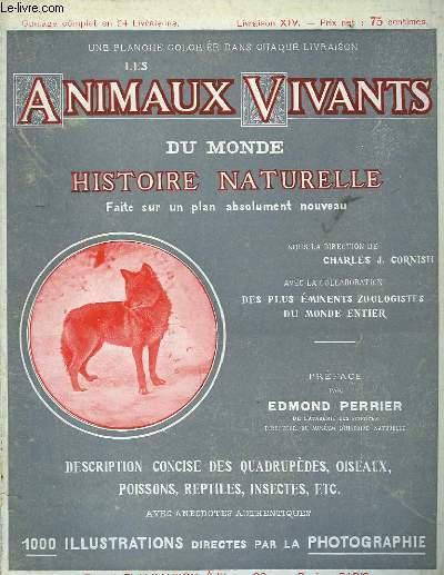 Les Animaux Vivants du Monde. Livraison XIV