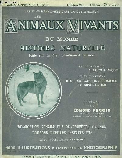 Les Animaux Vivants du Monde. Livraison XIII