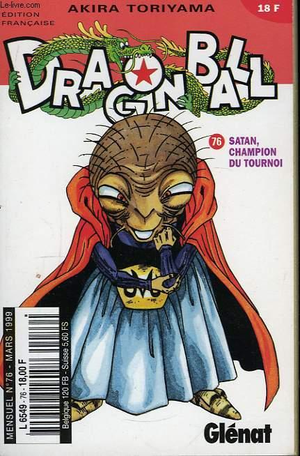 Dragon Ball N°76 : Satan, champion du tournoi.