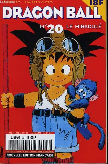 Dragon Ball N°20 : Le Miraculé.
