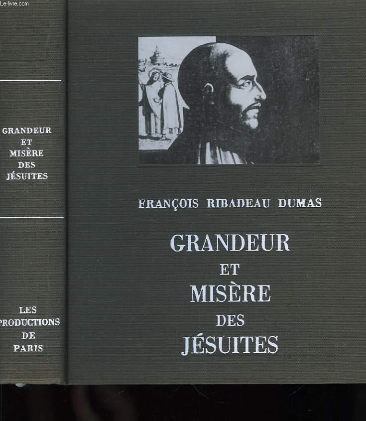 Grandeur et Misère des Jésuites.
