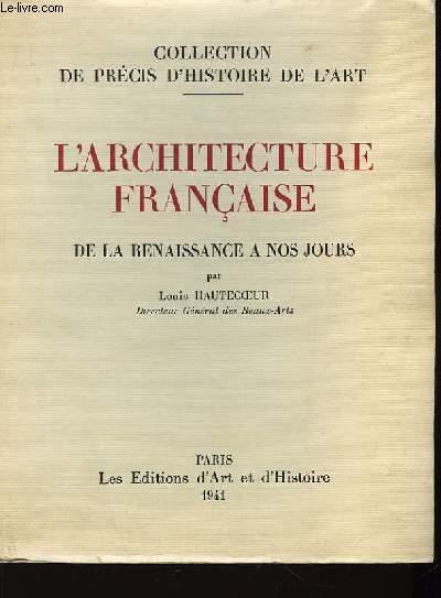 L'Architecture Française de la Renaissance à nos jours. TOME III