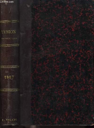 L'Union Pharmaceutique. Année 1907