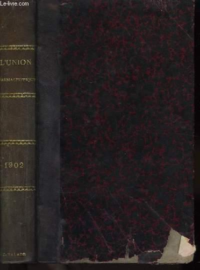 L'Union Pharmaceutique. Année 1902
