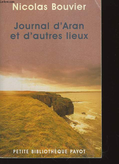Journal d'Aran et d'autre lieux