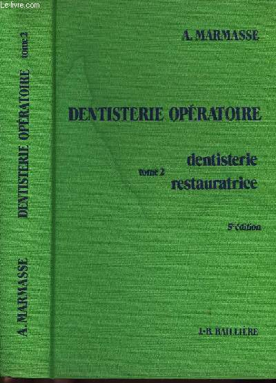 6. TOME 2 : Dentisterie restauratrice