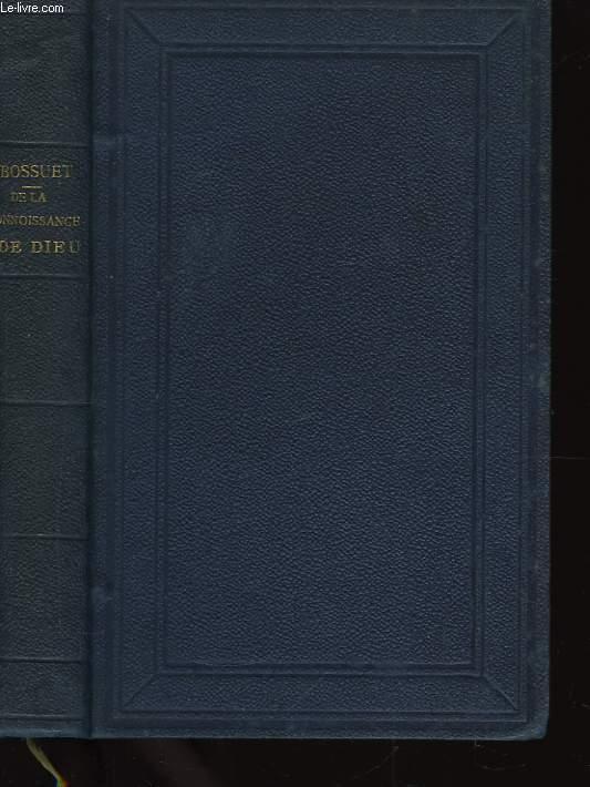 Oeuvres choisies de Bossuet. TOME Ier : De la Connoissance de Dieu et de soi-même.