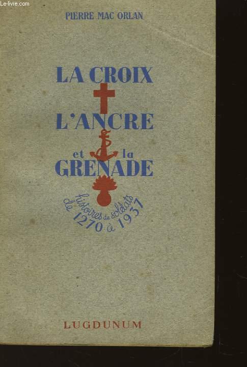 La Croix, l'Ancre et la Grenade