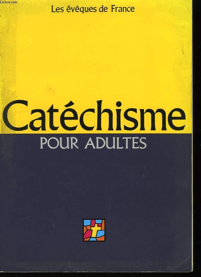 Catéchisme pour adultes.