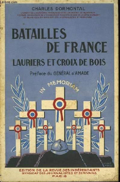 Batailles de France. Lauriers et Croix de Bois.