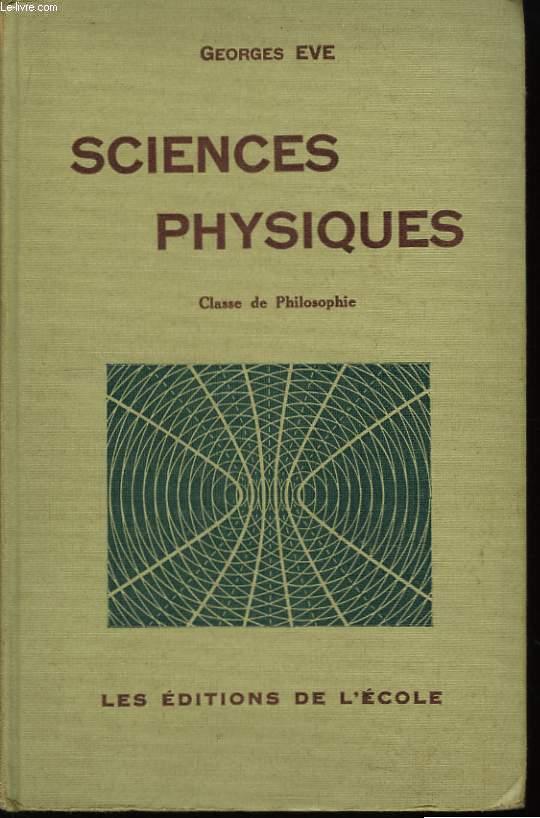 Sciences Physiques. Classe de philosophie.
