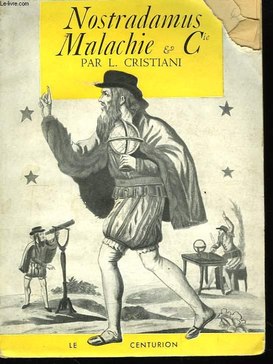 Nostradamus, Malachie & Cie