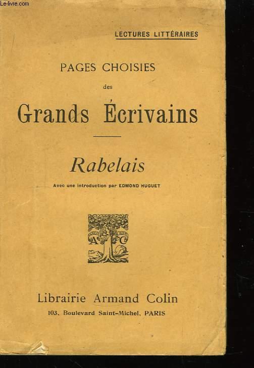 Pages Choisies des Grands Ecrivains. Rabelais