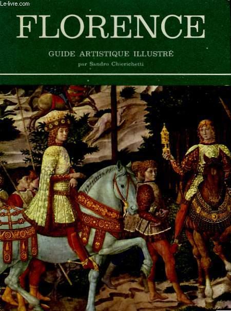 Florence. Guide Artistique illustré.