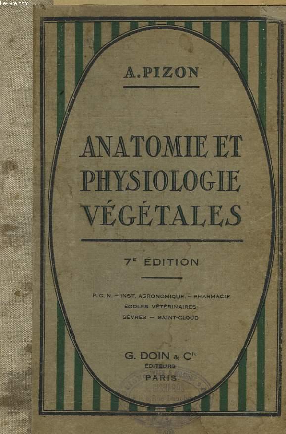 Anatomie et Physiologie Végétales.