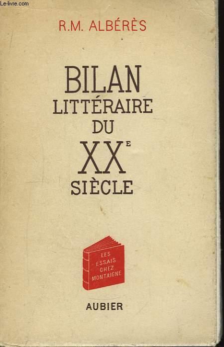 Bilan littéraire du XXème siècle