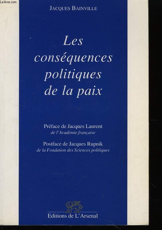 Les conséquences politiques de la paix.