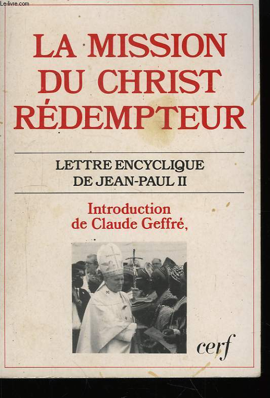 La Mission du Christ Rédempteur.