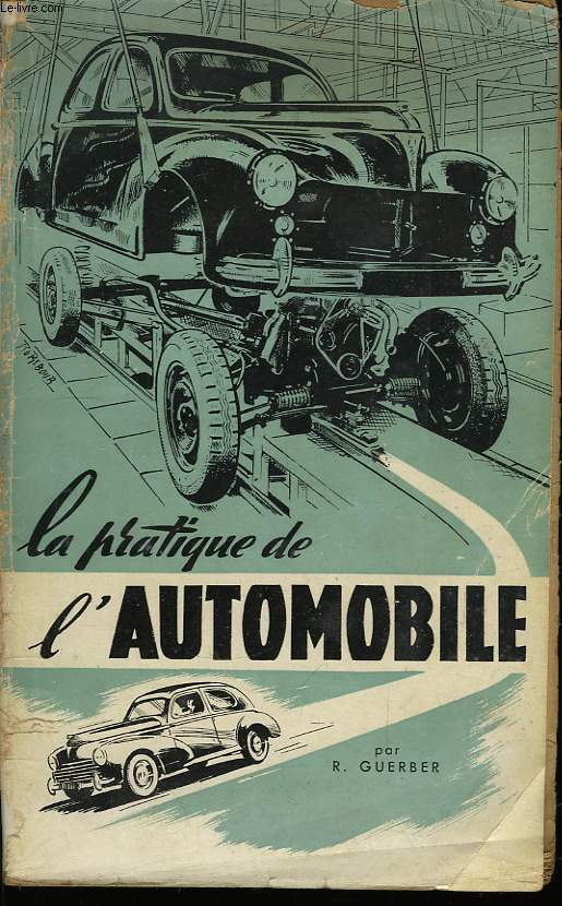 La pratique de l'Automobile.