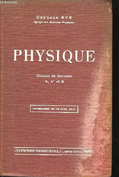 Physique. Classe de 2nde A, A' et B.
