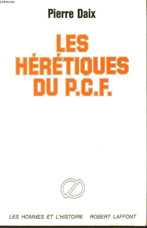 Les hérétiques du P.C.F.