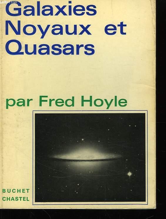 Galaxies, Noyaux et Quasars.