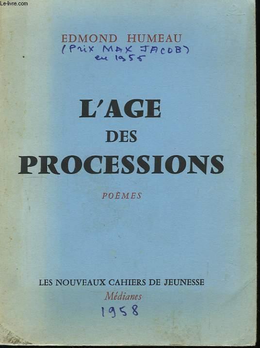 L'Age des Processions