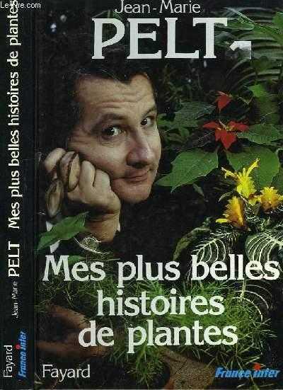 Mes plus belles histoires de plantes.