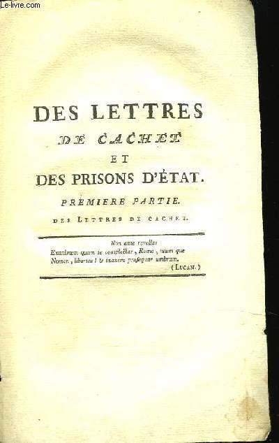 Des Lettres de Cachet et des Prisons d'Etat