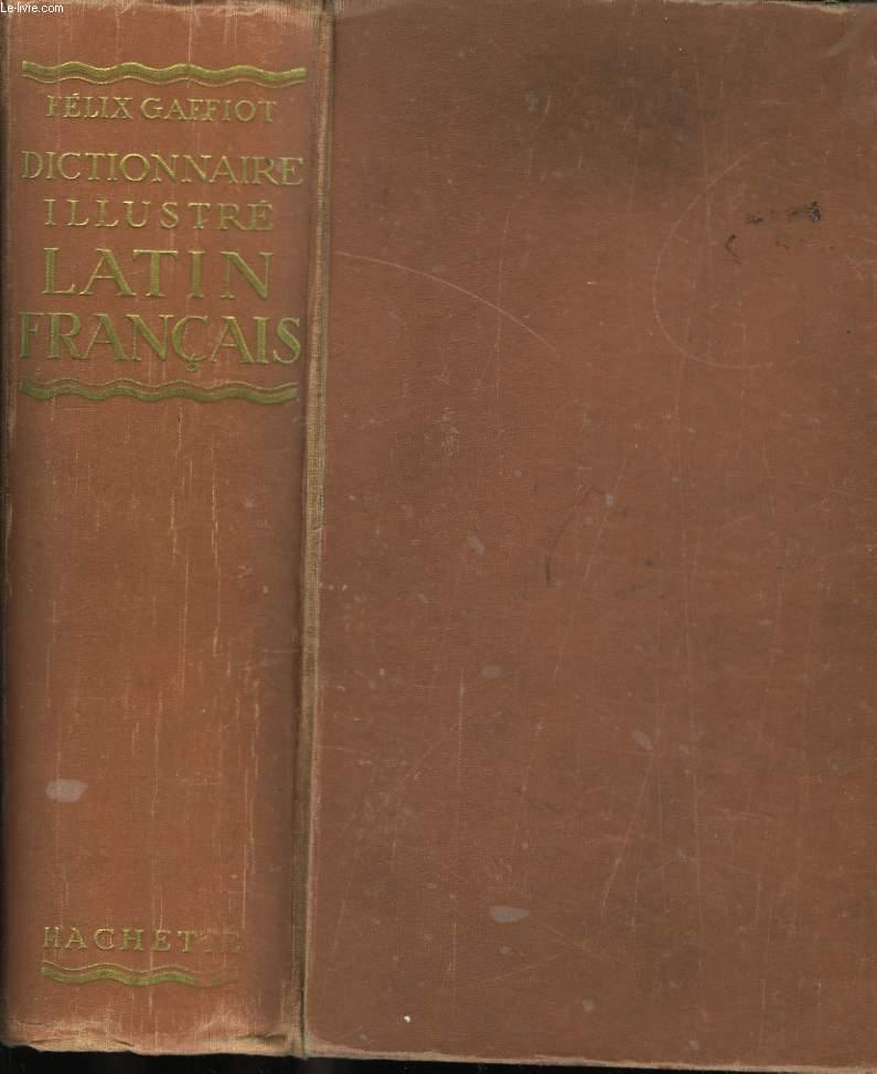 Dictionnaire illustré Latin - Français.