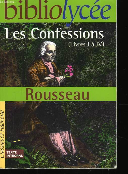 Les Confessions. (Livre I à IV)