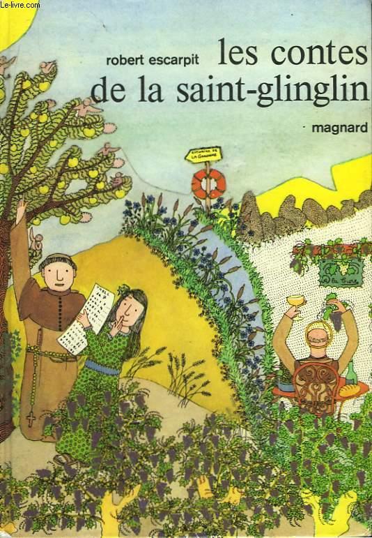 Les contes de la Saint-Glinglin.