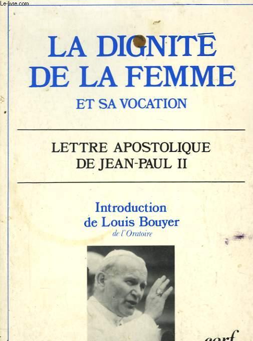 La Dignité de la Femme et sa vocation