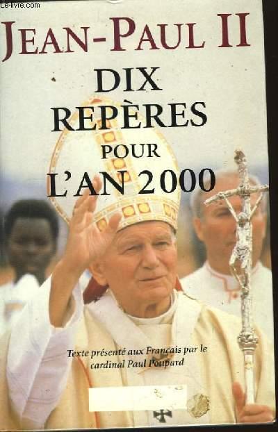 Dix repères pour l'an 2000